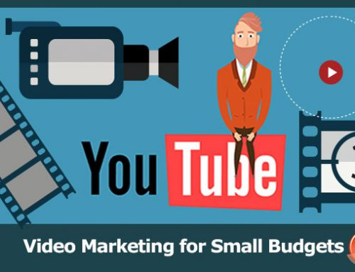 Video Marketing for Small Budgets