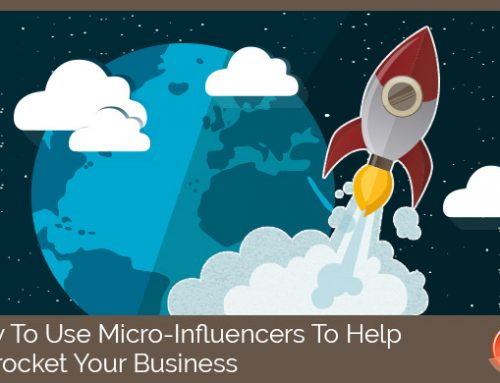 Using a Micro-Influencer Can Help Skyrocket Your Business