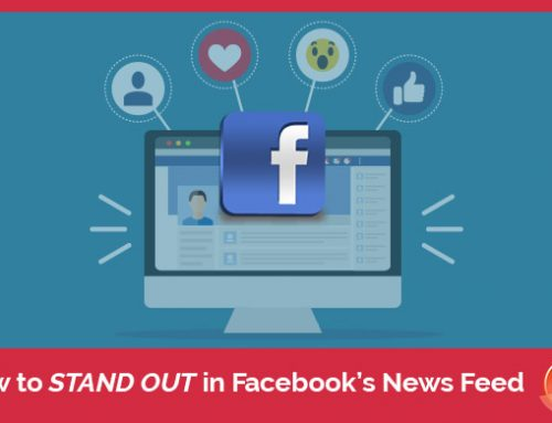 Stand Out in Facebook's News Feed