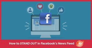 stand out facebooks news-feed