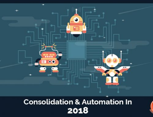 Consolidation & Automation in 2018
