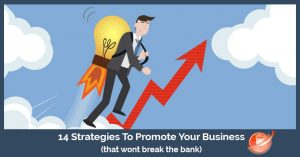 14 strategies to promote your business