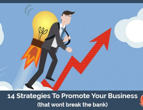 Our 14 Favorite Strategies To Promote Your Business (that wont break the bank)