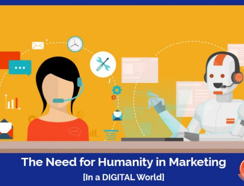 The Need for Humanity in Marketing