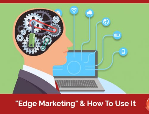 """Edge Marketing"" & How To Use It"