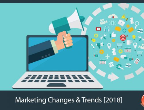 Big Marketing Changes & Trends in 2018