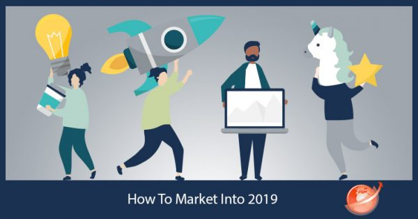 how-to-market-into-2019
