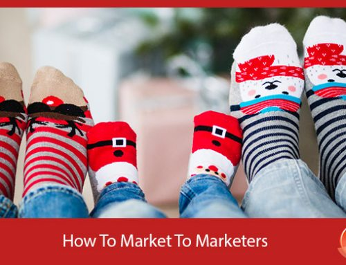 How To Market To Marketers