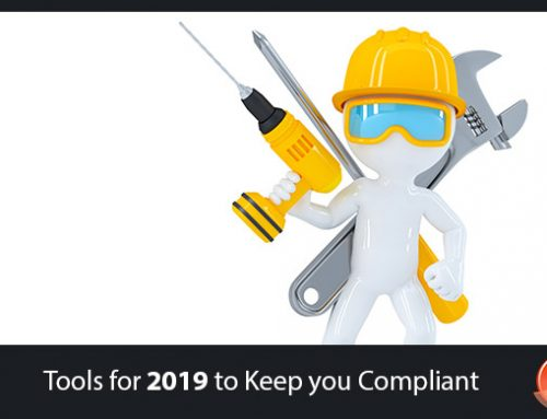 Tools for 2019 to Keep you Compliant