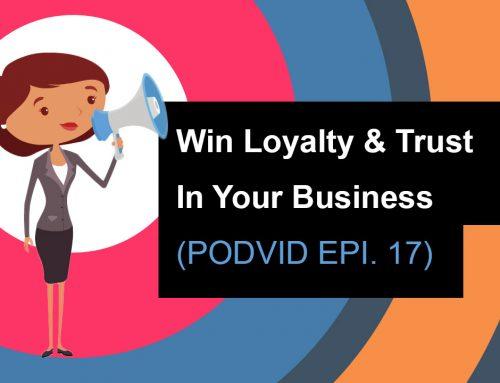 Win Loyalty & Trust In Business