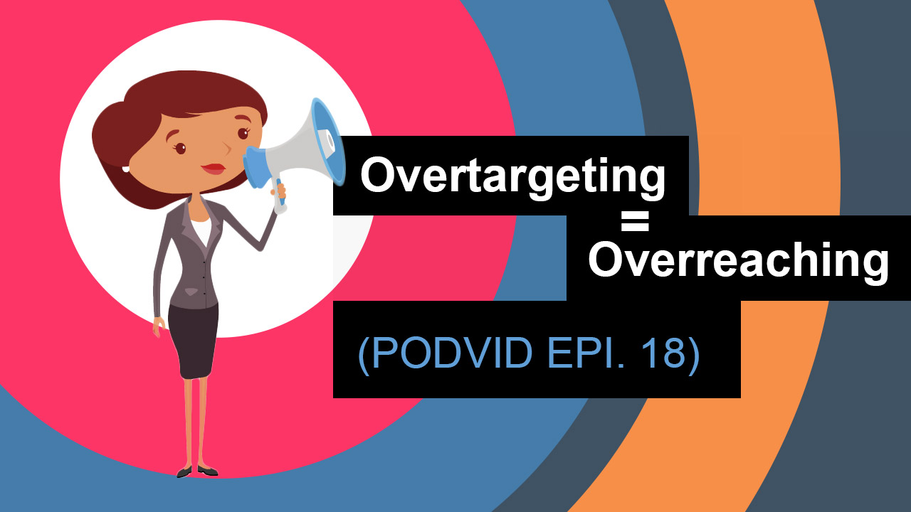 Overtargeting equals overreaching