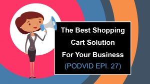 Best Shopping Cart Solution For Your Business