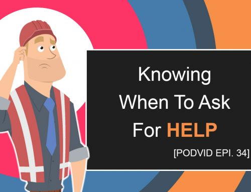How To Know When You Need Help