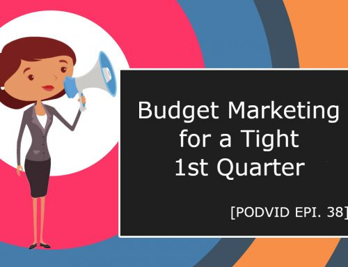 Budget Marketing for a Tight 1st Quarter
